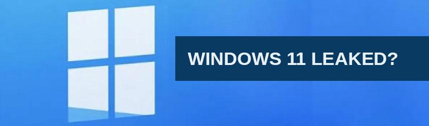 Windows 11 Leaked?